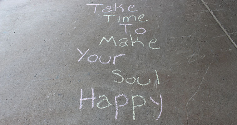 Take Time to Make Your Soul Happy sign